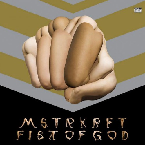 MSTRKRFT- Fist of God