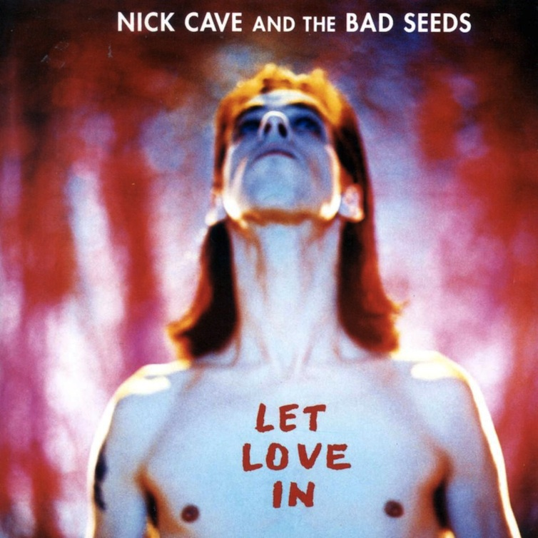 Nick Cave let love in