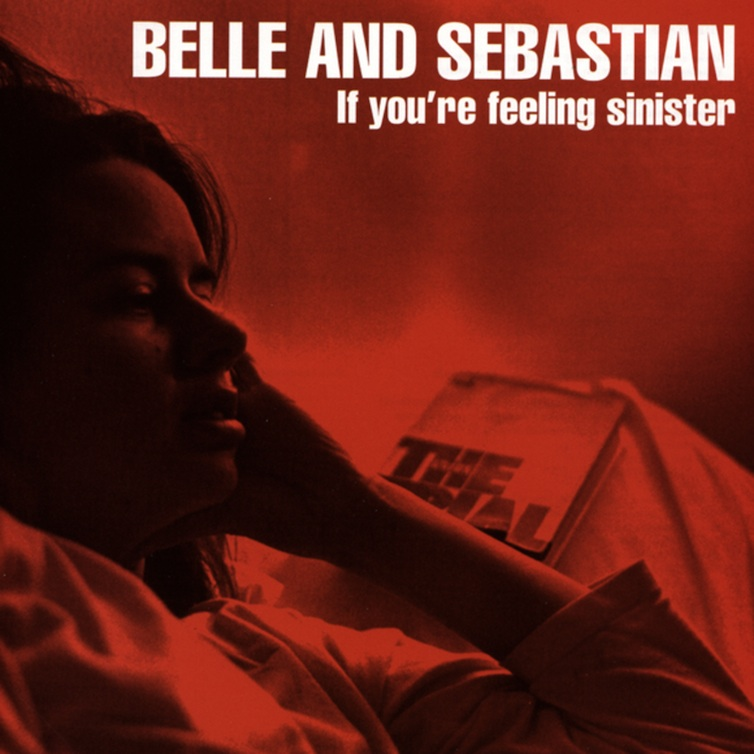 if-youre-feeling-sinister-belle-and-sebastian